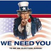 Image result for we need you to be an election judge